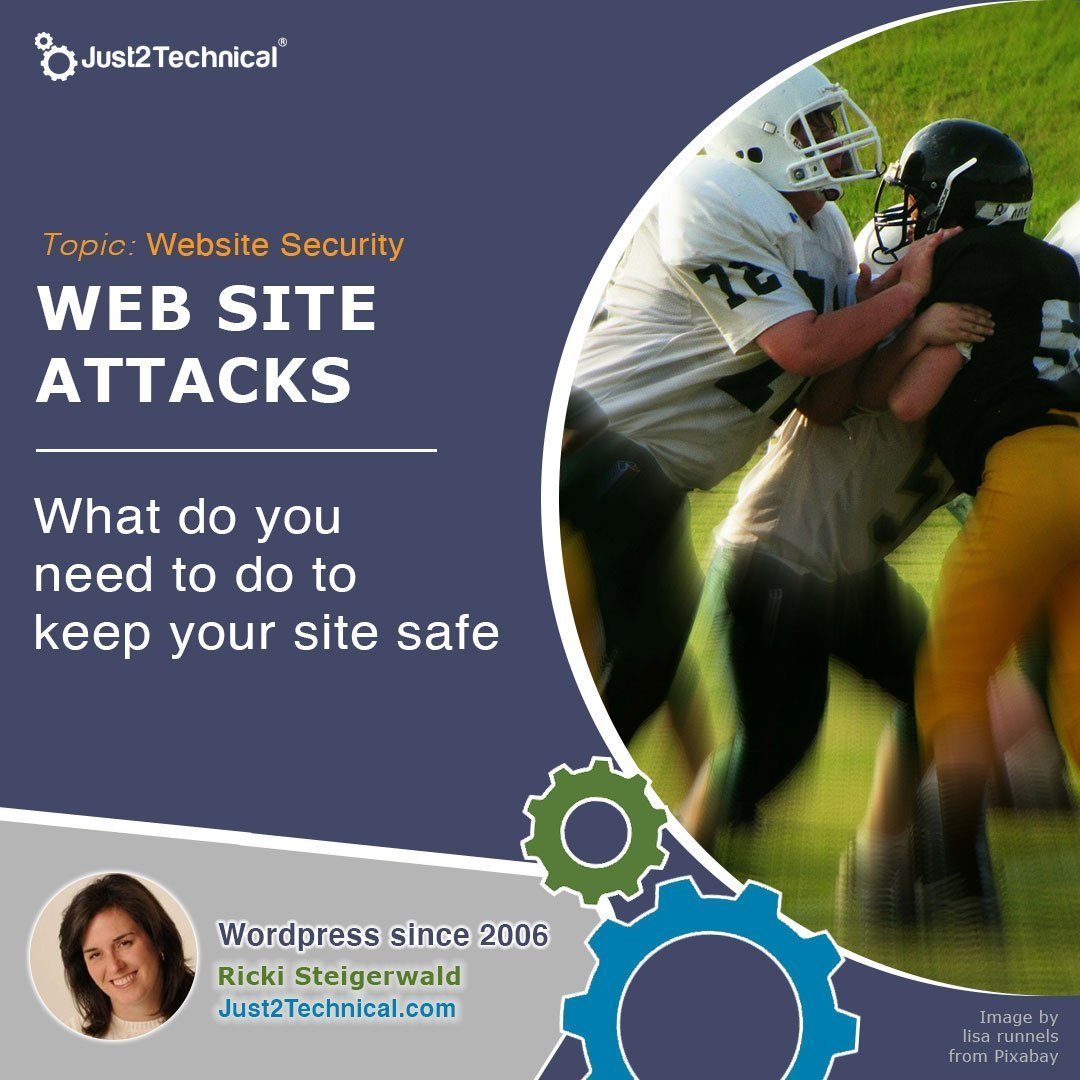 What do you need to do to keep your site safe