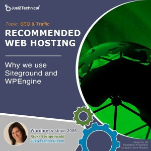 Why we do we use Siteground and WPEngine